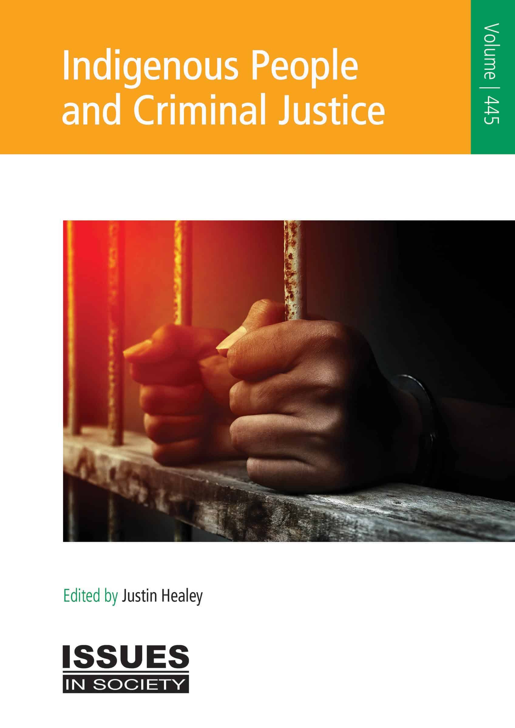 Indigenous People and Criminal Justice