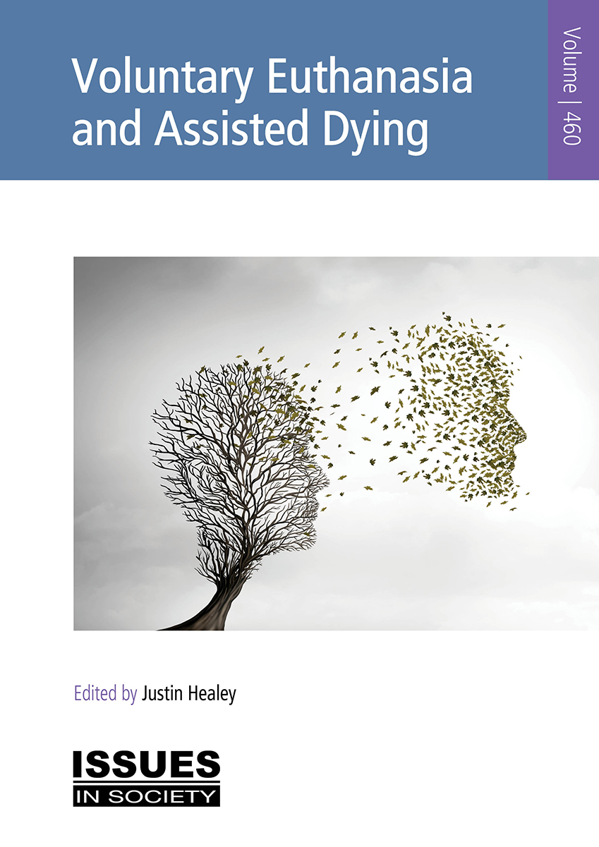Voluntary Euthanasia and Assisted Dying